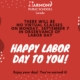Labor Day pays tribute to the contributions and achievements of American workers. It constitutes a yearly national tribute to the additions workers have made over the years to the strength, prosperity, and well-being of our country. Enjoy your day off students, teachers, staff and parents. #LaborDay