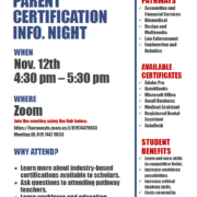 HSE-LAREDO PARENT CERTIFICATION INFO. NIGHT WHEN: Nov. 12th @ 4:30 pm – 5:30 pm WHERE: Zoom Join the meeting using the link below: https://harmonytx.zoom.us/j/81974479033 Meeting ID: 819 7447 9033 WHY ATTEND (Open to all students and parents)? • Learn more about industry-based certifications available to scholars. • Ask questions to attending pathway teachers. • Learn workforce and education benefits with earning a certificate. CAMPUS PATHWAYS • Accounting and Financial Services • Biomedical • Design and Multimedia • Law Enforcement • Engineering and Robotics AVAILABLE CERTIFICATES • Adobe Pro • QuickBooks • Microsoft Office • Small Business • Medical Assistant • Registered Dental Assistant • AutoDesk