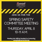 Flyer that reads: TheThursday, April 8 District Spring Safety Committee Meetingwill featurePoliceOfficer Bryant of the San Antonio Police Department. OfficerBryant will discuss best practice safety measures for any school campus, when to involve your local police, and how to best collaborate and communicate with authorities to meet the ever-changing safety needs of your campus. Presentation and Q&A.