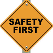 An image of a Safety First sign
