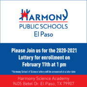 An image of the HPS El Paso Enrollment Lottery flier to be held at 1:00 pm on February 11th, 2020 at Harmony Science Academy.