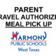 Parent travel authorization for meal pick up